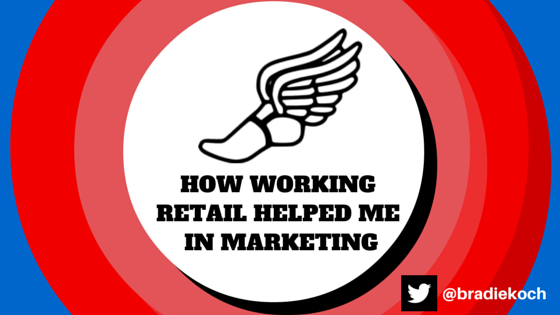How Working Retail Helped Me In Marketing