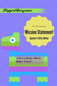 Spencer's Gifts Mission Statement