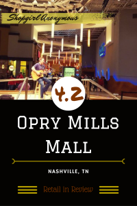 Take A Musical Trip through the Massive Opry Mills Mall