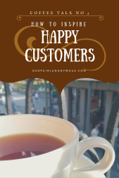 12 Tips to Help Surround Yourself with Happy Customers