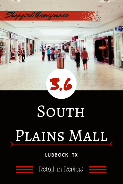 South Plains Mall Review
