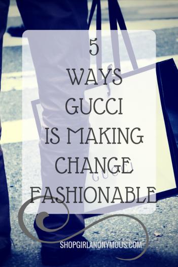 Gucci Makes Change