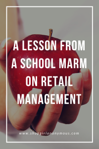 School Marm on Retail Management